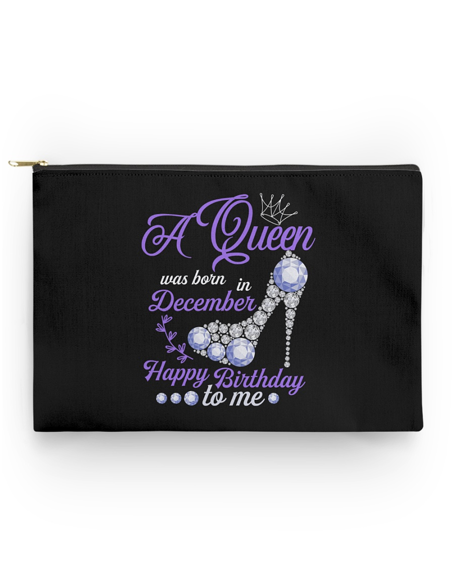 A Queen Was Born In December  Happy Birthday  Accessory Pouch - Standard