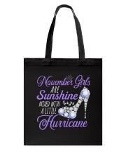 November Girls Are Sunshine Mixed With Hurricane Tote Bag thumbnail