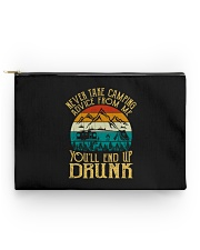 Never Take Camping Advice - You'll End Up Drunk  Accessory Pouch - Standard back