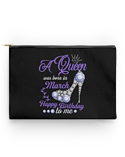 A Queen Was Born In March Happy Birthday to Me  Accessory Pouch - Standard back