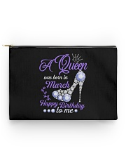 A Queen Was Born In March Happy Birthday to Me  Accessory Pouch - Standard front