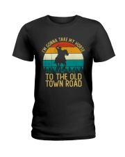 I Am Gonna Take My Horse To The Old Town Road  Ladies T-Shirt thumbnail