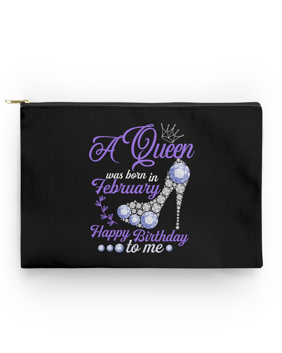 A Queen Was Born In February  Happy Birthday  Accessory Pouch - Standard