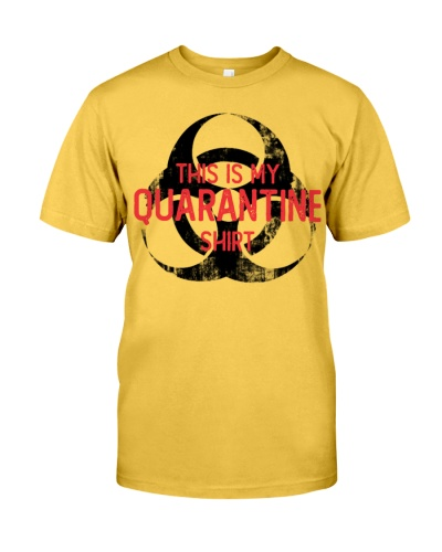 This is My Quarantine Shirt Quarantine 2020