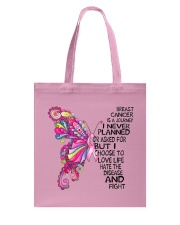 Breast Cancer Is A Journey I Never Planned  Tote Bag thumbnail