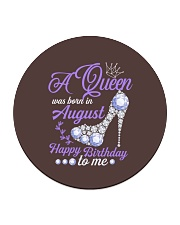 A Queen Was Born In August Happy Birthday  Circle Coaster thumbnail