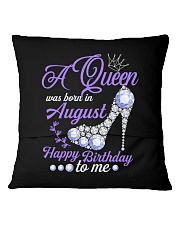 A Queen Was Born In August Happy Birthday  Square Pillowcase back