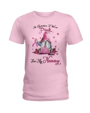 In October I Wear Pink For My Nanny Ladies T-Shirt front