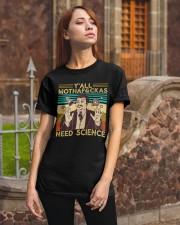 Y'all Motha-Fckas Need Science Lover Scientist Classic T-Shirt apparel-classic-tshirt-lifestyle-06