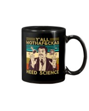 Y'all Motha-Fckas Need Science Lover Scientist Mug tile