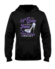 A Queen Was Born In June Happy Birthday to Me  Hooded Sweatshirt thumbnail