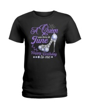 A Queen Was Born In June Happy Birthday to Me  Ladies T-Shirt thumbnail