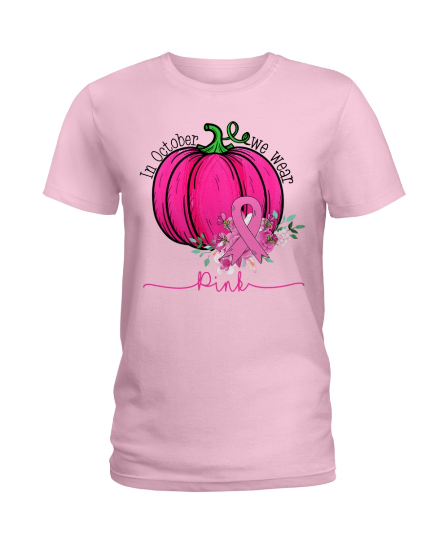 In October We Wear Pink Pumpkin Ribbon Breast Ladies T-Shirt