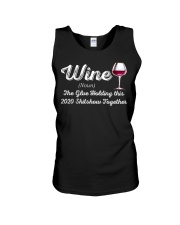 Wine The Glue Holding this 2020 Shitshow Together Unisex Tank thumbnail