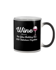 Wine The Glue Holding this 2020 Shitshow Together Color Changing Mug thumbnail
