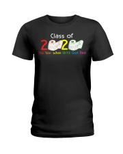 Class Of 2020 Year When Shit Got Real Graduation Ladies T-Shirt thumbnail