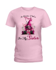 In October I Wear Pink For My Sister Gnome  Ladies T-Shirt front