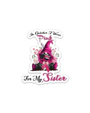 In October I Wear Pink For My Sister Gnome  Sticker - Single (Vertical) thumbnail