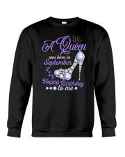 A Queen Was Born In September Happy Birthday to Me Crewneck Sweatshirt thumbnail