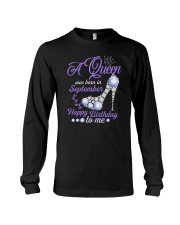 A Queen Was Born In September Happy Birthday to Me Long Sleeve Tee tile