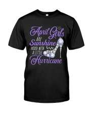 April Girls Are Sunshine Mixed With Hurricane Classic T-Shirt front