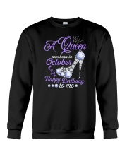 A Queen Was Born In October Happy Birthday to Me  Crewneck Sweatshirt thumbnail
