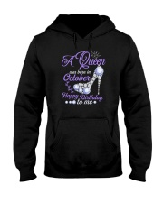 A Queen Was Born In October Happy Birthday to Me  Hooded Sweatshirt front