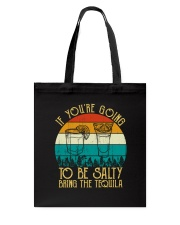 If You're Going To Be Salty - Accessories  Tote Bag thumbnail
