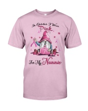In October I Wear Pink For My Nannie Classic T-Shirt thumbnail