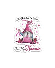 In October I Wear Pink For My Nannie Sticker - Single (Vertical) thumbnail