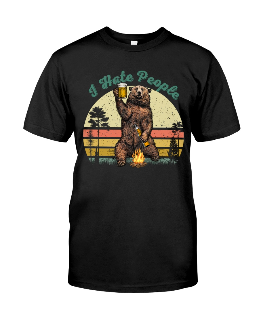 I Hate People Funny Bear Drinking Beer Camping  Classic T-Shirt