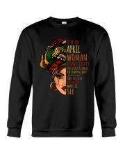I'm A April Woman I Have 3 Sides Birthday Gift Crewneck Sweatshirt thumbnail