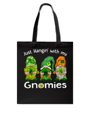 Just Hanging With My Gnomies Irish Green Shamrock  Tote Bag front