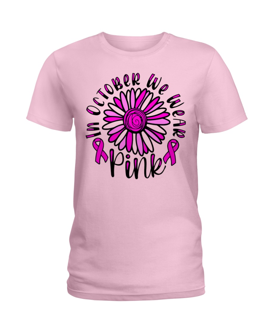 In October We Wear Pink Daisy Flower Breast Cancer Ladies T-Shirt