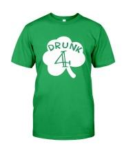 Feeling Drunk 4 Irish Green Shamrock -Unisex Shirt Classic T-Shirt front
