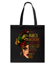I'm A March Woman I Have 3 Sides Birthday Gift Tote Bag thumbnail