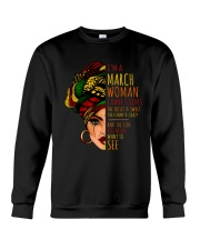 I'm A March Woman I Have 3 Sides Birthday Gift Crewneck Sweatshirt thumbnail