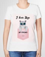 I Love You But Stay Back  Premium Fit Ladies Tee garment-premium-tshirt-ladies-front-01