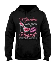 A GRANDMA WAS BORN IN AUGUST Hooded Sweatshirt thumbnail