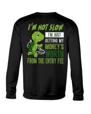 I'm not slow Crewneck Sweatshirt thumbnail