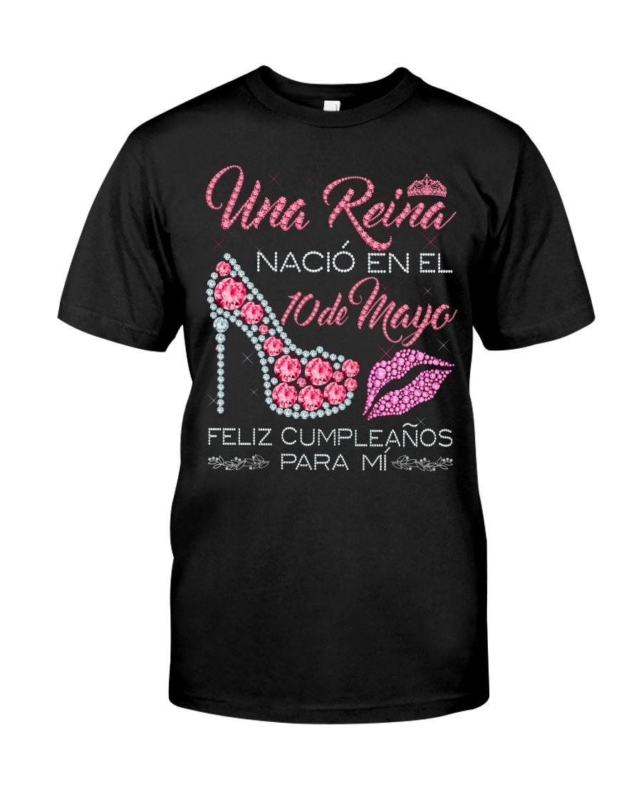 REINA DE MAYO 10 Classic T-Shirt
