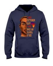 I Am October Guy I Am Who I Am Hooded Sweatshirt thumbnail