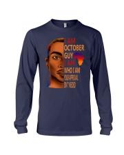 I Am October Guy I Am Who I Am Long Sleeve Tee thumbnail