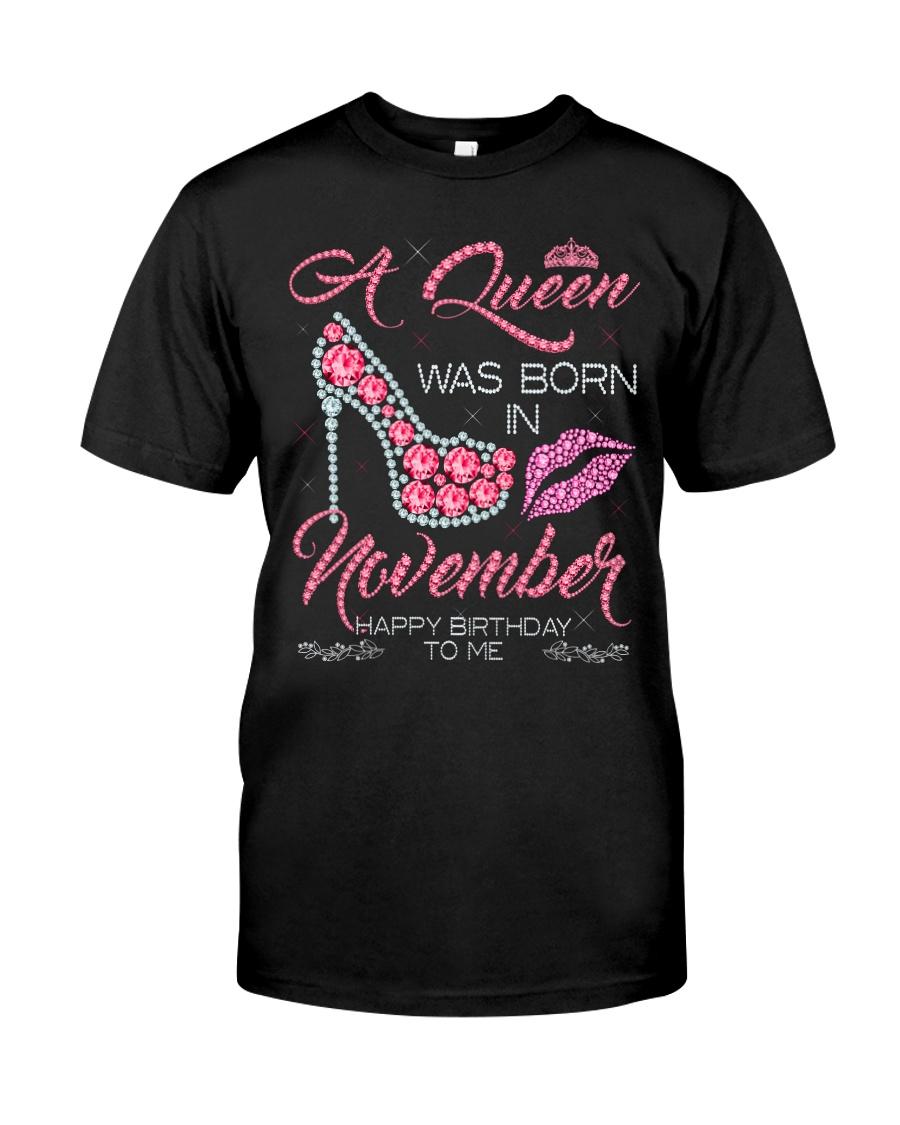 NOVEMBER QUEEN Classic T-Shirt