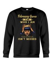 February Queen Who I am Crewneck Sweatshirt thumbnail