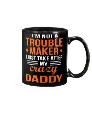 I'm Not Trouble Maker  - Daddy Mug thumbnail
