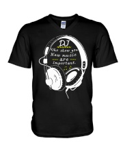 DJ who show you new music are important V-Neck T-Shirt thumbnail