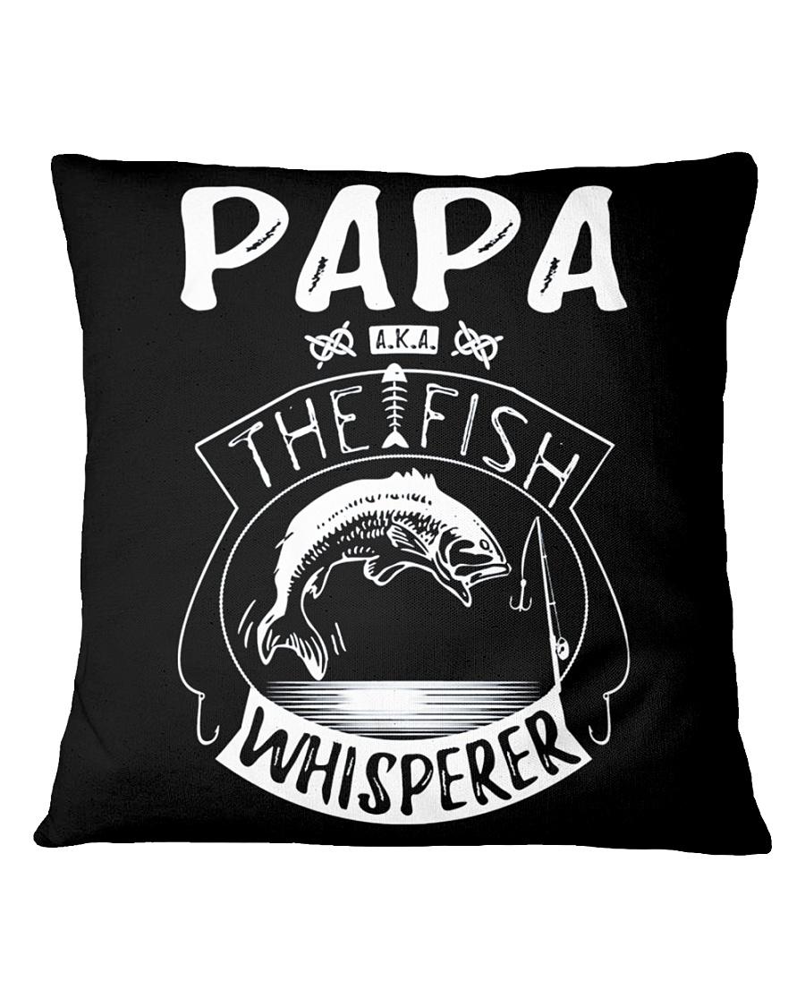 PAPA THE FISH WHISPERER TEE AND HOODIES  Square Pillowcase