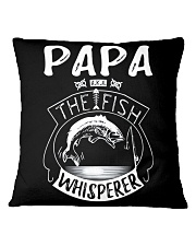 PAPA THE FISH WHISPERER TEE AND HOODIES  Square Pillowcase front