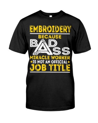 CUTE EMBROIDERY BADASS JOB TITLE GIFT IDEAL
